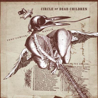 Circle of Dead Children - Zero Comfort Margin