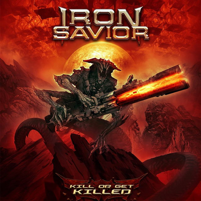 Iron Savior — Kill or Get Killed (2019)