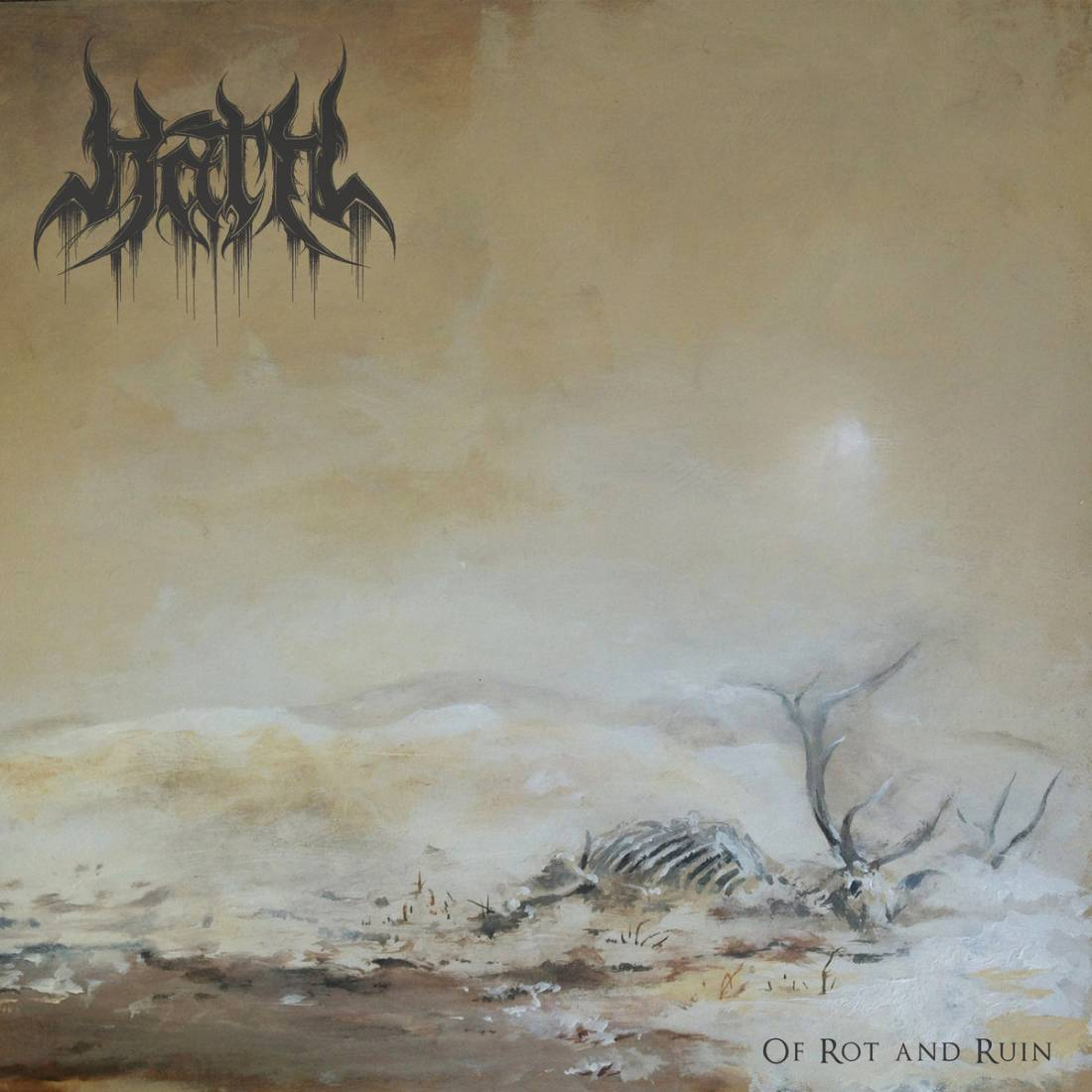 Hath - Of Rot and Ruin