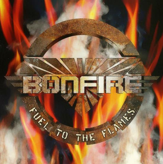 Bonfire - Fuel to the Flames
