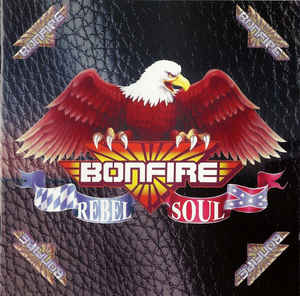 Bonfire - Rebel Soul