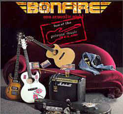 Bonfire - One Acoustic Night - Live at the Private Music Club