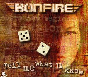 Bonfire - Tell Me What U Know