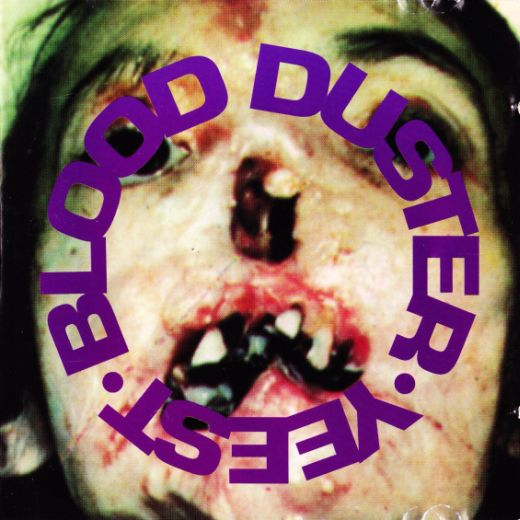Blood Duster - Yeest