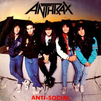 Anthrax - Anti-Social