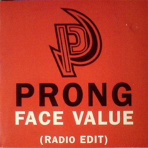Prong - Face Value
