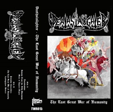 DeathSlaüghter - The Last Great War of Humanity