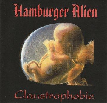 Hamburger Alien - Claustrophobie