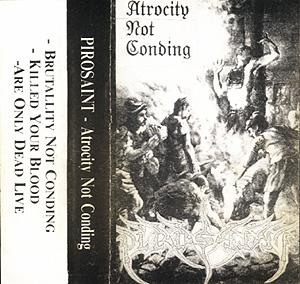 Pirosaint - Atrocity Not Conding