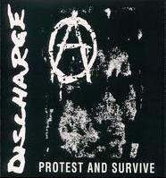 Discharge - Protest and Survive 1980-1984