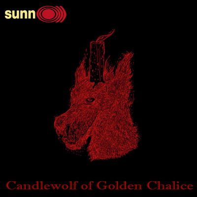 Sunn O))) - Candlewolf of the Golden Chalice