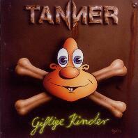 Tanner - Giftige Kinder