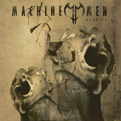 Machine Men - Elegies