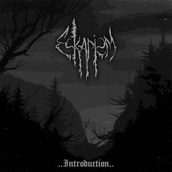 Eskapism - ..Introduction..