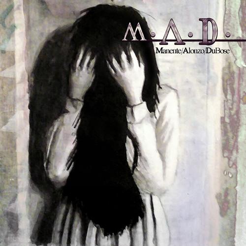 Manente / Alonzo / Du Bose - M.A.D.