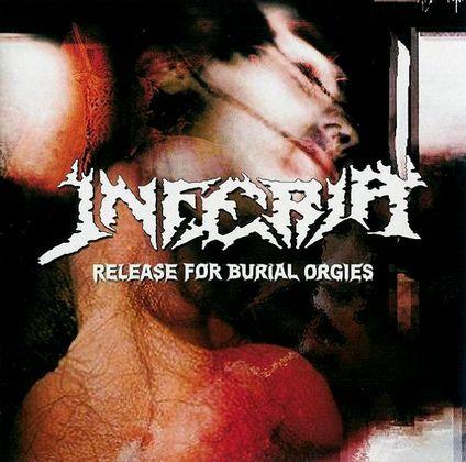 Inferia - Release for Burial Orgies