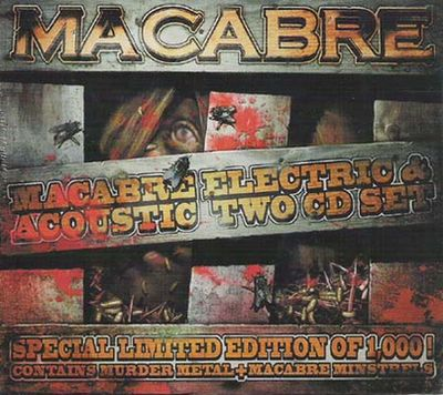 Macabre - Macabre Electric & Acoustic Two CD Set