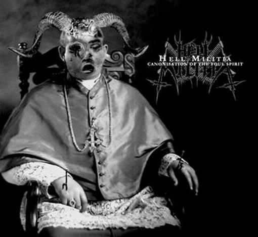 Hell Militia - Canonisation of the Foul Spirit