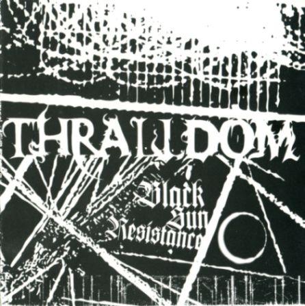 Thralldom - Black Sun Resistance