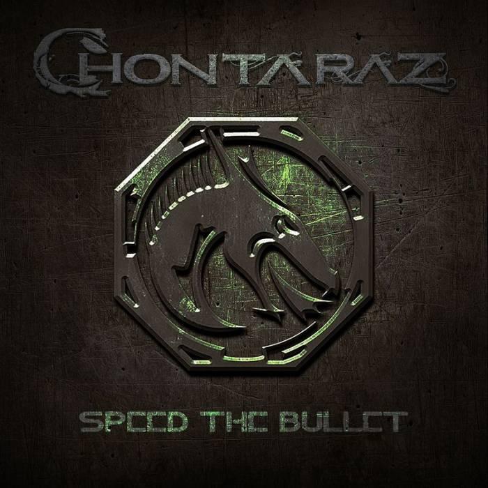 Chontaraz - Speed the Bullet