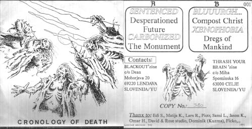 Sentenced / Carbonized / Bluuurgh... / Xenophobia - Cronology of Death