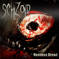 Schizoid - Restless Dread