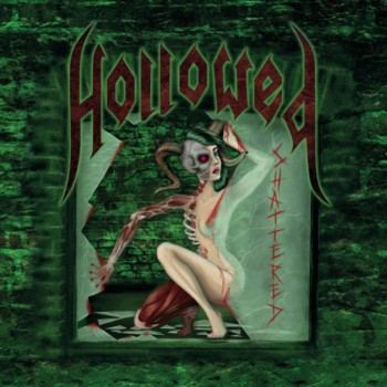 Hollowed - Shattered