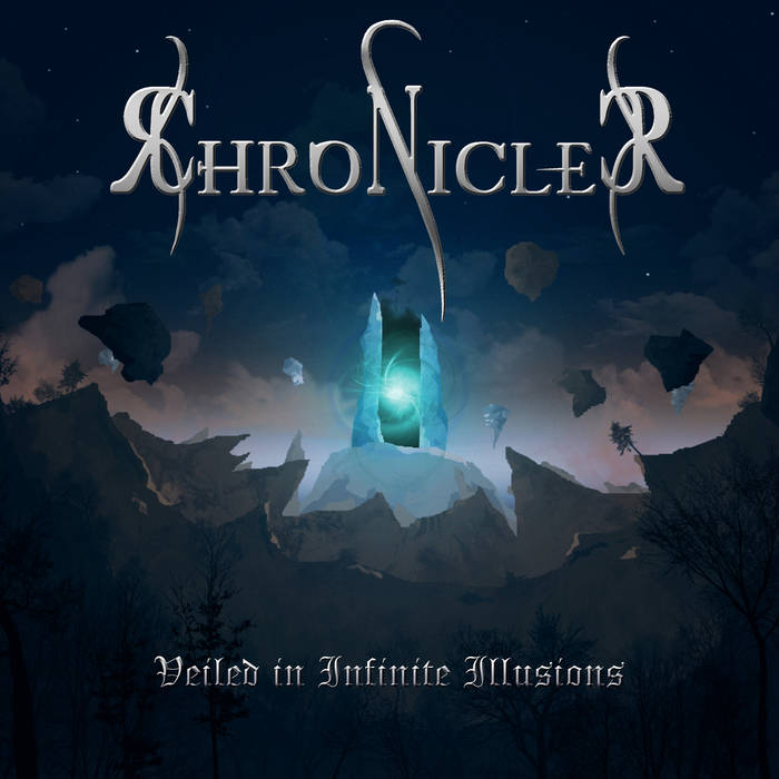 Chronicler - Veiled in Infinite Illusions