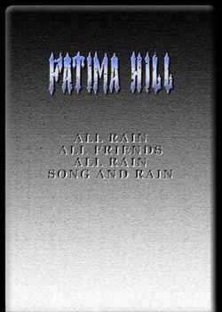 Fatima Hill - All Rain All Friends All Rain Song and Rain