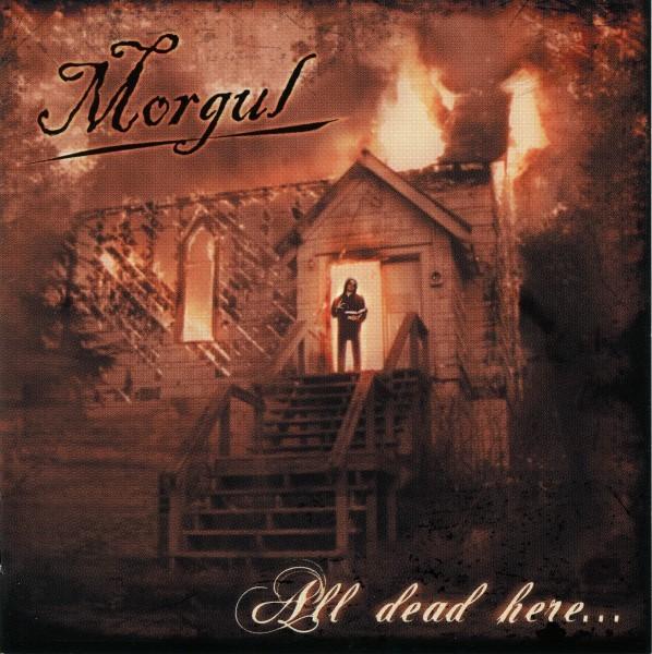 Morgul - All Dead Here...