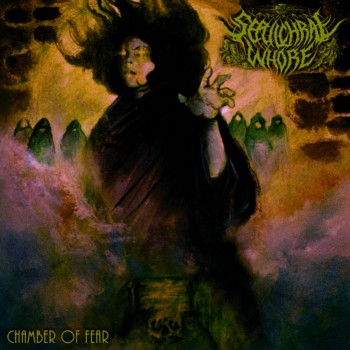 Sepulchral Whore - Chamber of Fear