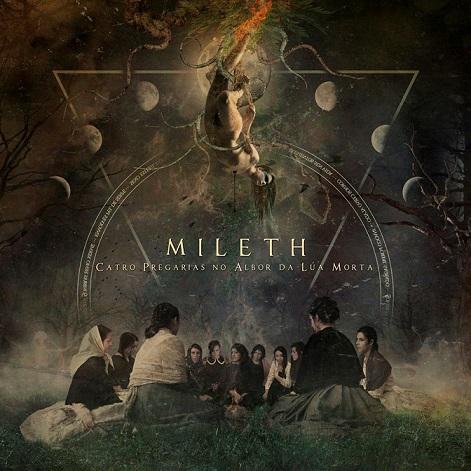 Mileth - Catro Pregarias no Albor da Lúa Morta
