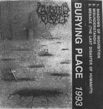 Burying Place - The Last Disaster of Humanity