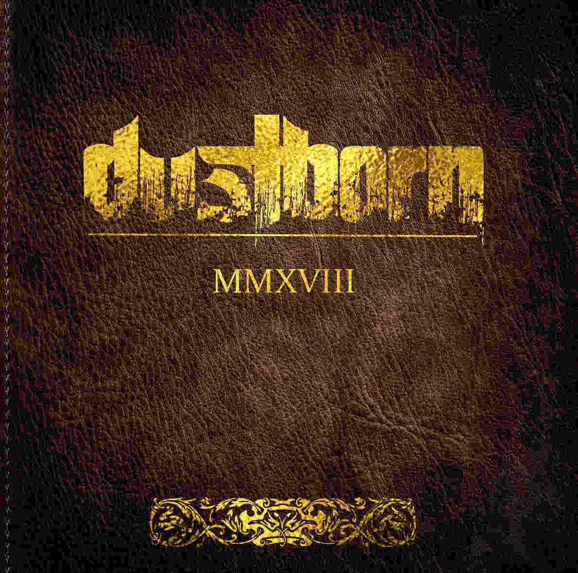 Dustborn - MMXVIII