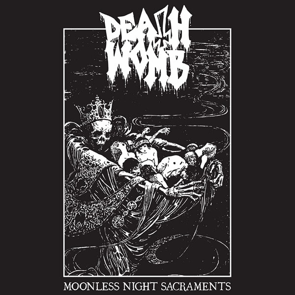 Deathwomb - Moonless Night Sacraments