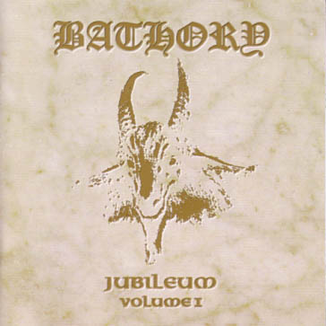Bathory - Jubileum Volume I
