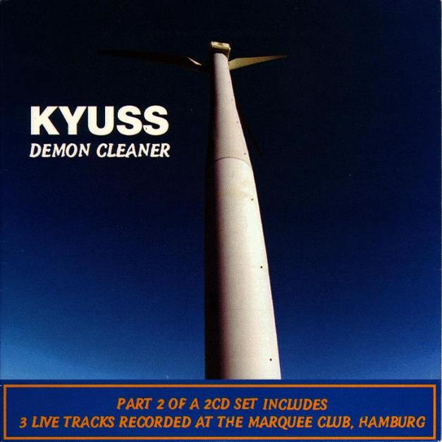 Kyuss - Demon Cleaner Part 2