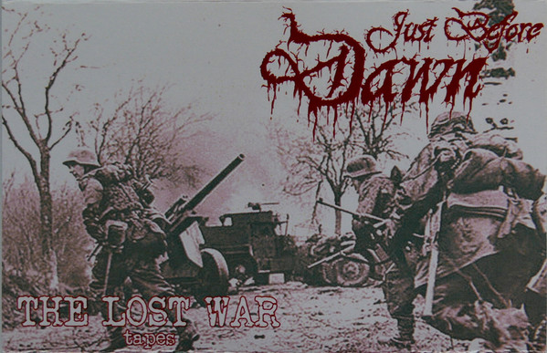Just Before Dawn - The Lost War Tapes