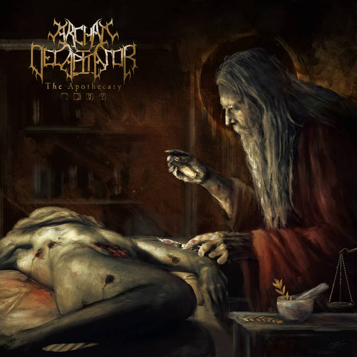 Archaic Decapitator - The Apothecary