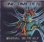 Long Time Dead - Universal Cry for Help