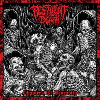 Pestilent Death - Chapters of Depravity