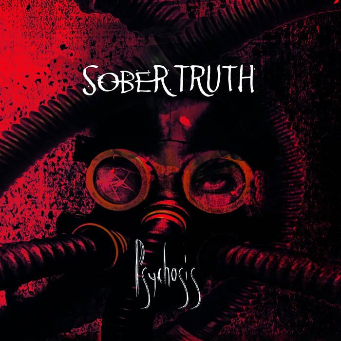 Sober Truth - Psychosis