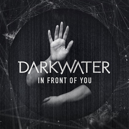 Darkwater - In Front of You