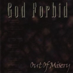 God Forbid - Out of Misery