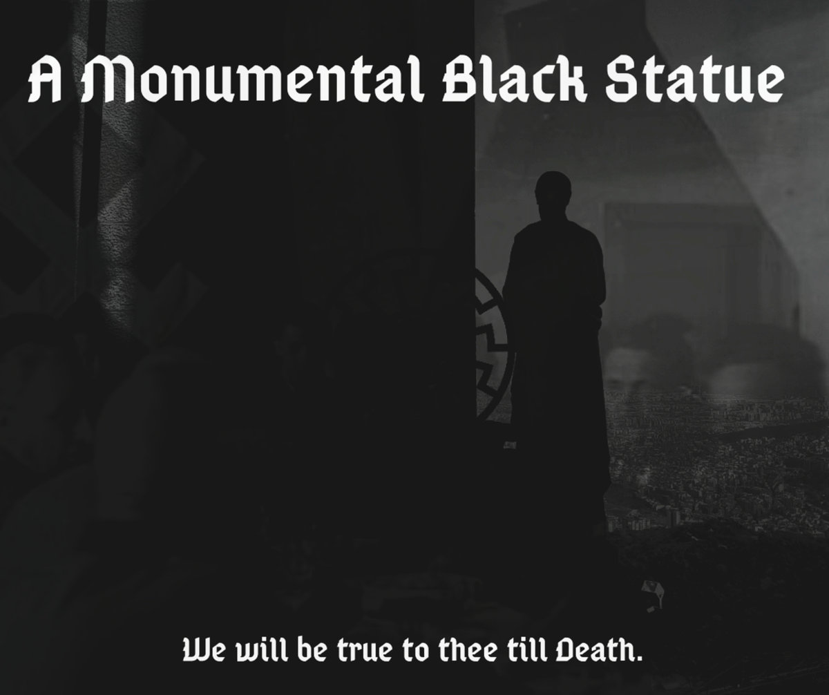 A Monumental Black Statue - We Will Be True to Thee Till Death