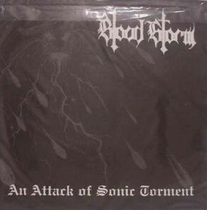 Blood Storm / Moria - An Attack of Sonic Torment / Evil Rapid Death