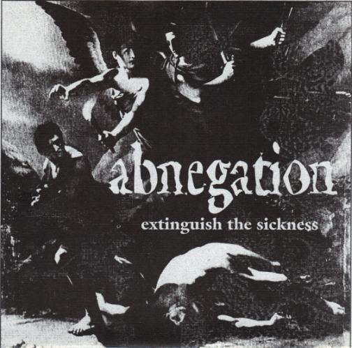 Abnegation - Extinguish the Sickness