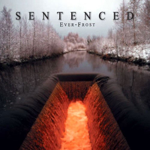 Sentenced - Ever-Frost