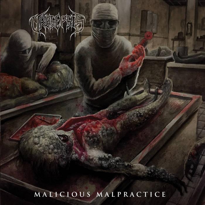 Urosepsis - Malicious Malpractice