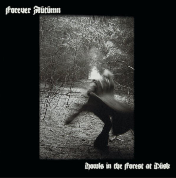 Forever Autumn - Howls In the Forest at Dusk